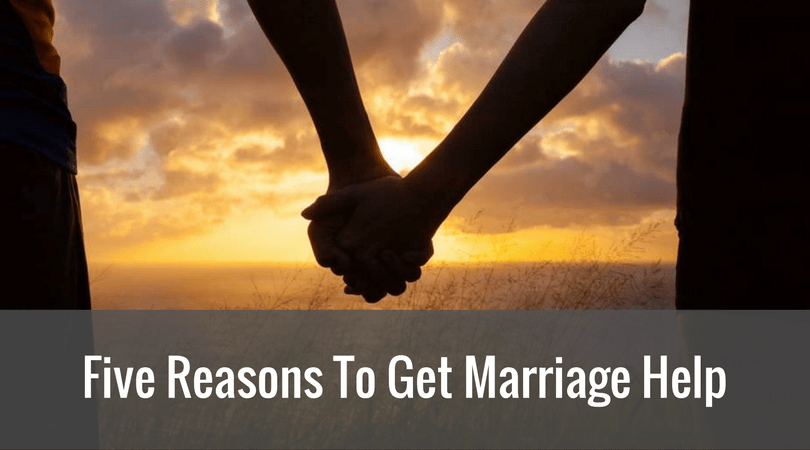 Five Reasons To Get Marriage Help