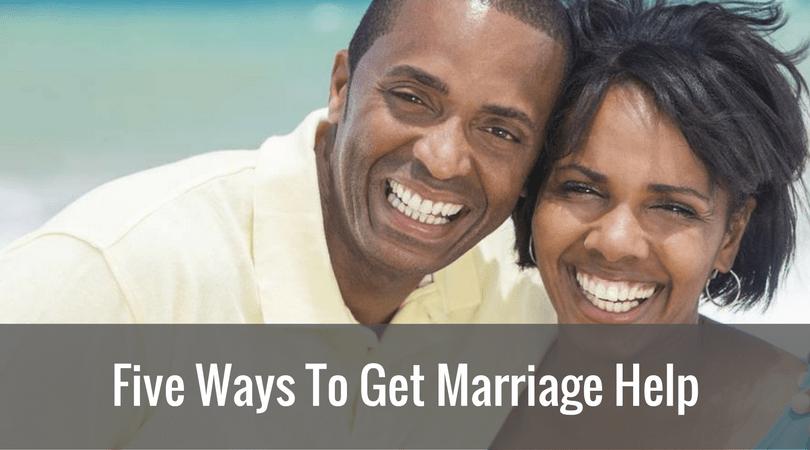 Five Ways To Get Marriage Help