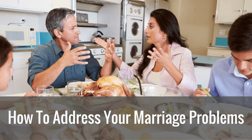 How To Address Your Marriage Problems
