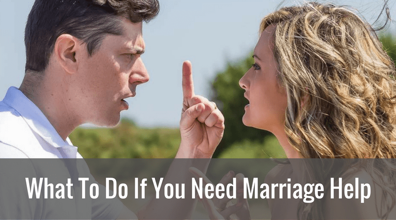 What To Do If You Need Marriage Help