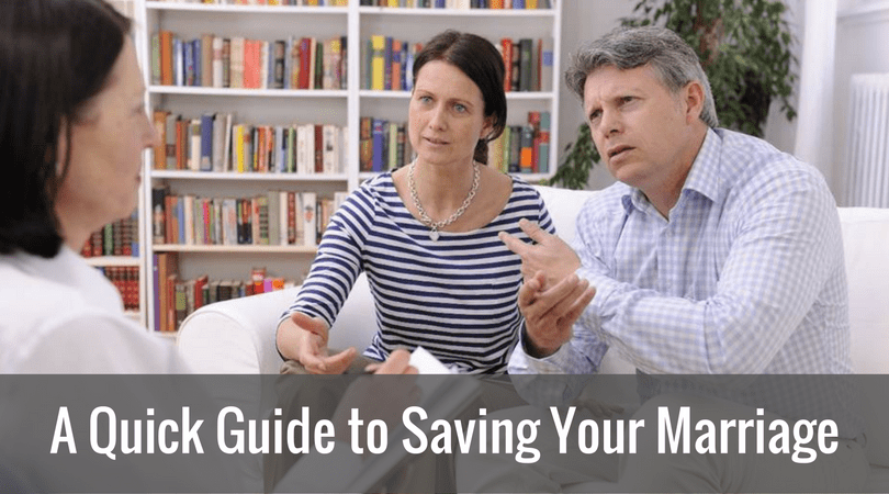 A Quick Guide to Saving Your Marriage